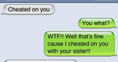 Cheated on you...